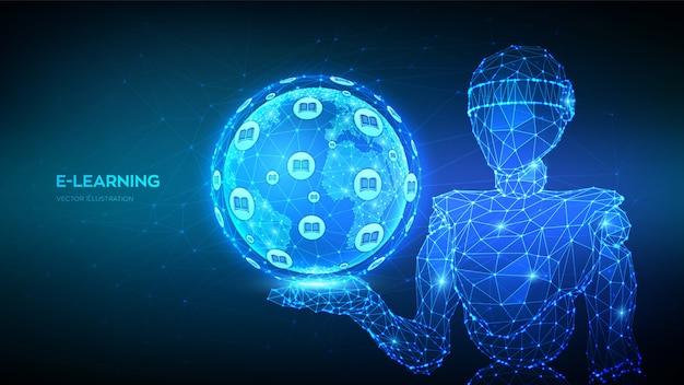 E-learning. innowacyjna koncepcja edukacji online. streszczenie 3d robota niskiej wielokąta trzymającego planetę ziemię.