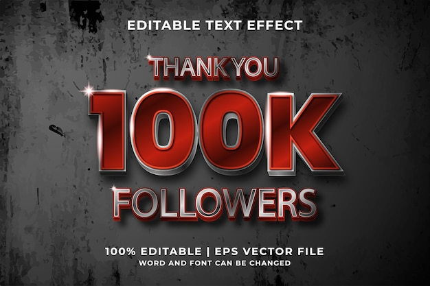 Edytowalny efekt tekstowy -100k obserwujących styl szablon wektor premium