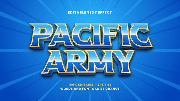 Edytowalny efekt tekstowy armii pacyfiku w nowoczesnym stylu 3d