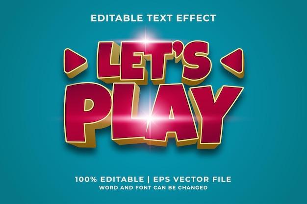 Edytowalny efekt tekstowy - lets play szablon stylu 3d. wektor premium