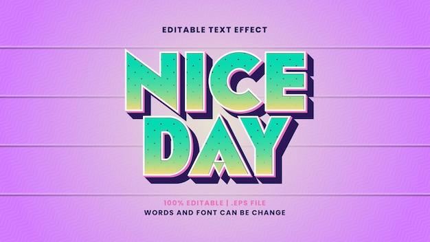 Edytowalny efekt tekstowy nice day w nowoczesnym stylu 3d