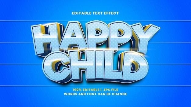 Edytowalny efekt tekstowy szczęśliwego dziecka w nowoczesnym stylu 3d