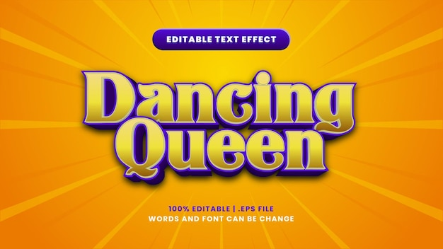 Edytowalny efekt tekstowy tańczącej królowej w nowoczesnym stylu 3d