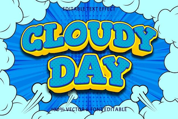 Edytowalny efekt tekstowy w pochmurny dzień 3 wymiary wytłoczony styl komiksowy