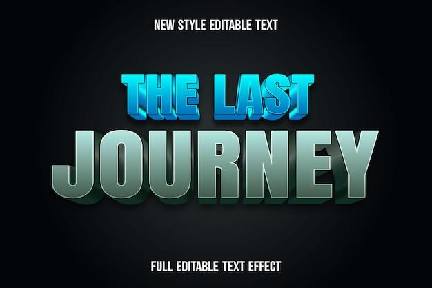 Edytowalny efekt tekstu ostatnia podróż w kolorze niebieskim i zielonym