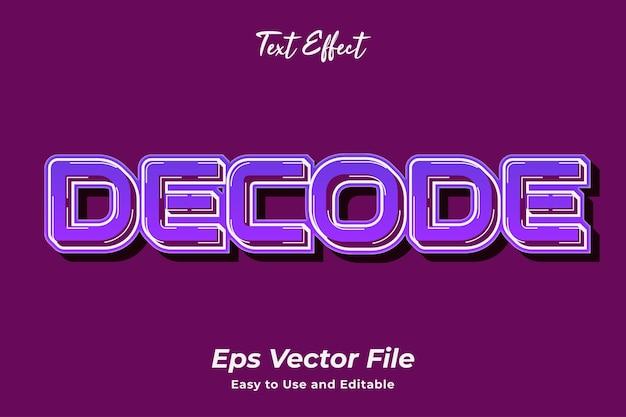 Edytowalny i łatwy w użyciu wektor premium dekodujący efekt tekstowy