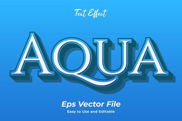 Efekt tekstowy aqua łatwy w użyciu i edytowalny wektor premium