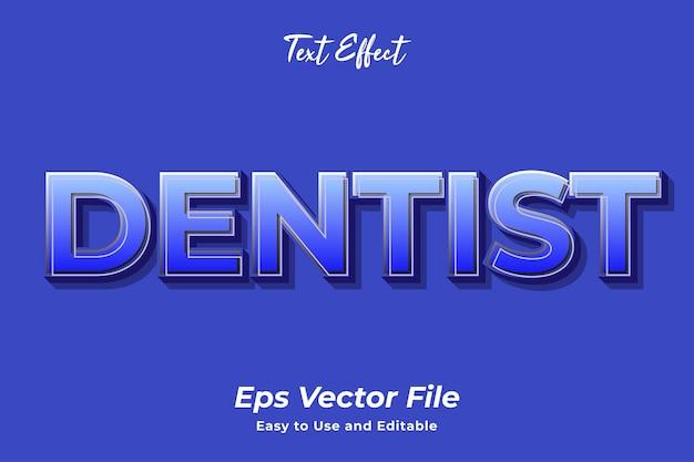 Efekt tekstowy dentysta edytowalny i łatwy w użyciu wektor premium premium