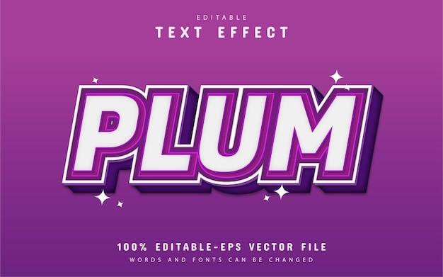 Efekt tekstowy śliwki