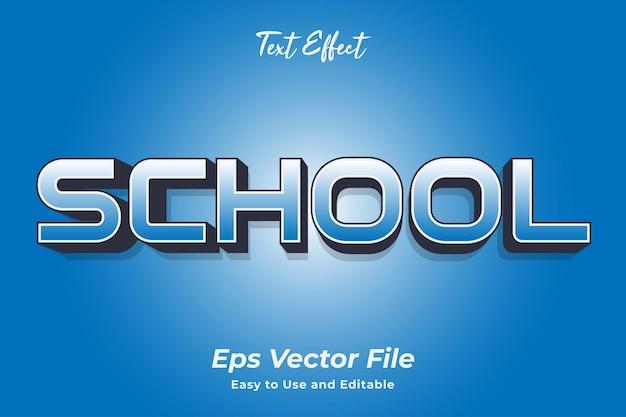 Efekt tekstowy szkoła edytowalny i łatwy w użyciu wektor premium