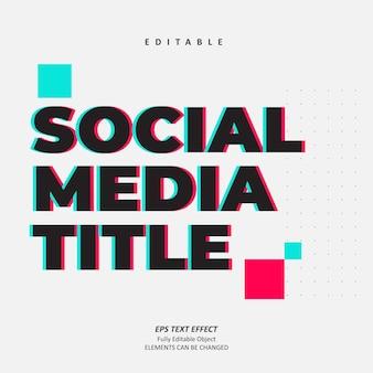 Efekt tekstowy usterki tytułu w mediach społecznościowych edytowalny premium vec