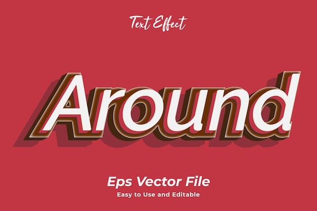 Efekt tekstowy wokół edytowalny i łatwy w użyciu wektor premium