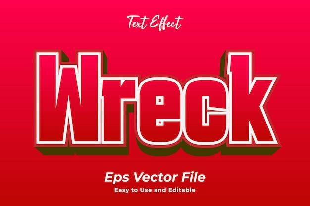 Efekt tekstowy wrak łatwy w użyciu i edytowalny wektor premium