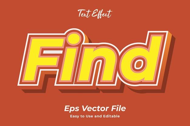 Efekt tekstowy znajdź łatwy w użyciu i edytowalny wektor premium