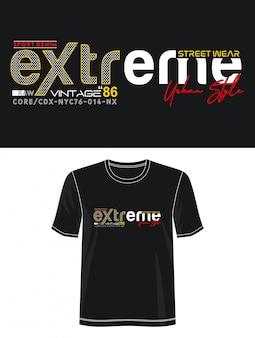 Ekstremalna typografia do koszulki z nadrukiem