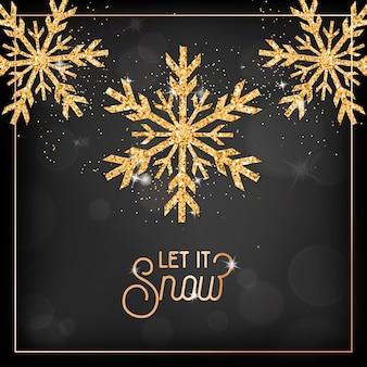 Elegancka kartka wesołych świąt ze złotymi płatkami śniegu i brokatem na czarnym niewyraźne tło z typografią let it snow. świąteczna lub noworoczna pocztówka z życzeniami, ulotka z zaproszeniem lub projekt broszury promocyjnej