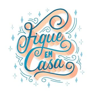 Elegancki pobyt w domu napis w języku portugalskim