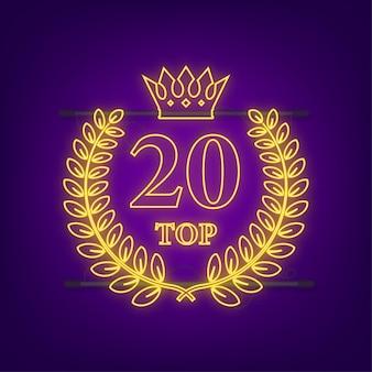 Etykieta 20 najlepszych. neonowa ikona wieniec laurowy. czas ilustracja wektorowa.