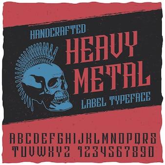 Etykieta z krojem pisma heavy metal