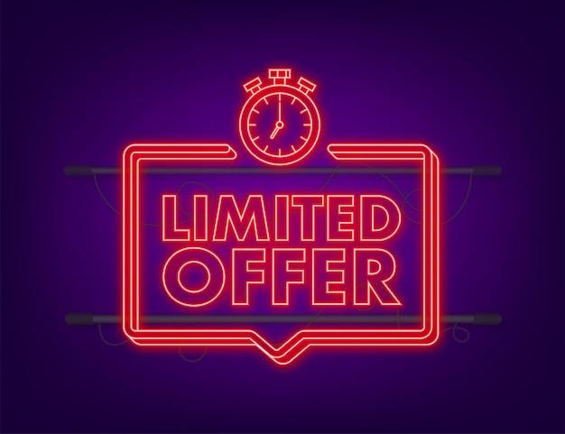 Etykiety oferty limitowanej. logo odliczania budzika. neonowa ikona. odznaka oferty ograniczonej czasowo. ilustracja wektorowa.