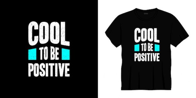 Fajny projekt koszulki z typografią pozytywną.