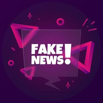 Fałszywe wiadomości. baner dymek z tekstem fake news. styl szkłomorfizmu. dla biznesu, marketingu i reklamy. wektor na na białym tle. eps 10.