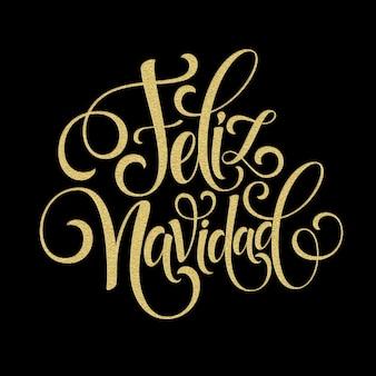 Feliz navidad strony napis ozdoba tekst dla szablonu projektu karty z pozdrowieniami. wesołych świąt typografia etykieta w języku hiszpańskim. kaligraficzny napis na ferie zimowe ilustracja wektorowa eps10