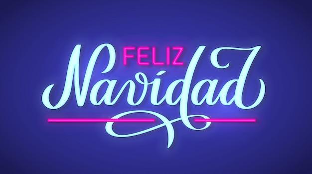 Feliz navidad wesołych świąt od hiszpańskiego neonu znak tekstu