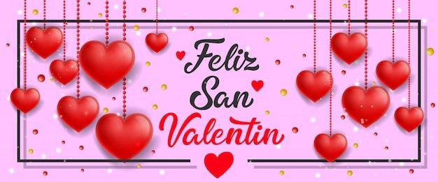 Feliz san valentin banner z wiszącymi sercami
