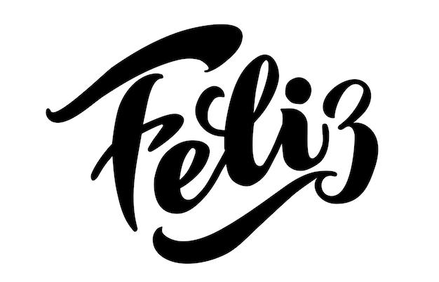 Feliz wektor napis boże narodzenie i nowy rok wakacje kaligrafia frazy na hiszpańskim na białym tle