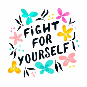 """Feministyczny cytat """"walcz o siebie"""""""