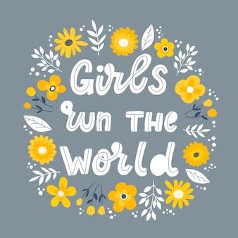 """Feministyczny cytat z napisem """"girls run the world"""""""