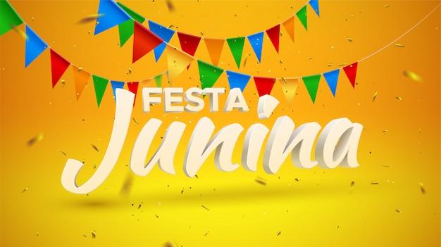 Festa junina. ilustracja wakacje. 3d tekst na żółtym i pomarańczowym tle z chorągiewkami zaznacza i złoty confetti świecidełko. brazylijski