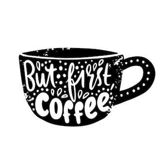Filiżanka kawy z napisem