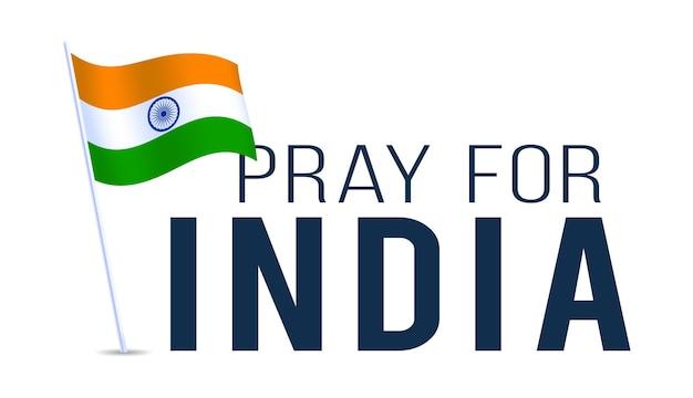 Flaga indii z tekstem módlcie się za indie