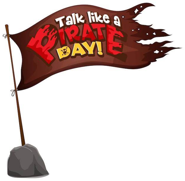 Flaga pirata ze słowem talk like a pirat day na białym tle