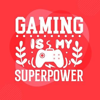 Gaming jest moim supermocarstwem szablon cytatu typografia premium vector design