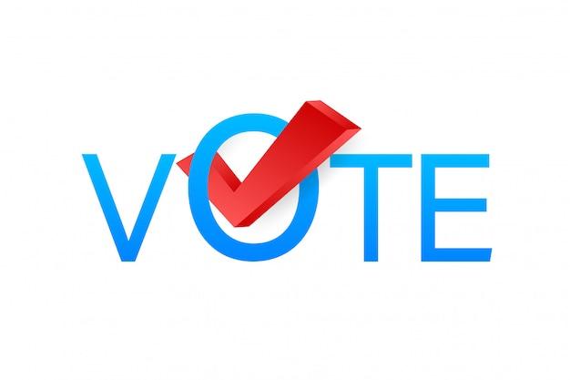 Głosuj symbole. ikona znacznika wyboru. głosuj etykietę na białym tle. ilustracji.
