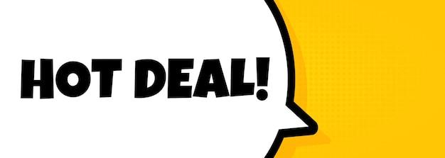 Gorąca oferta. baner dymek z tekstem hot deal. głośnik. dla biznesu, marketingu i reklamy. wektor na na białym tle. eps 10.