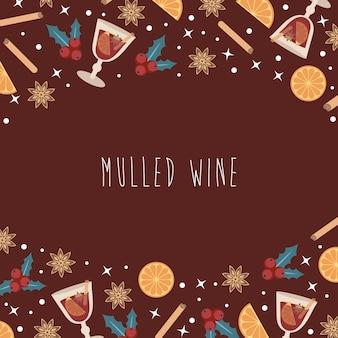 Gorące grzane wino w kieliszku oraz elementy i przyprawy do drinka na bordowym tle. do projektowania zimowych i jesiennych targów ulicznych, menu