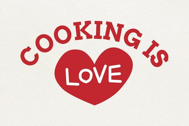 Gotowanie to miłość typografia