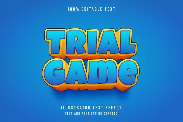 Gra próbna, efekt 3d edytowalny tekst niebieski gradacja żółty pomarańczowy efekt ładny styl