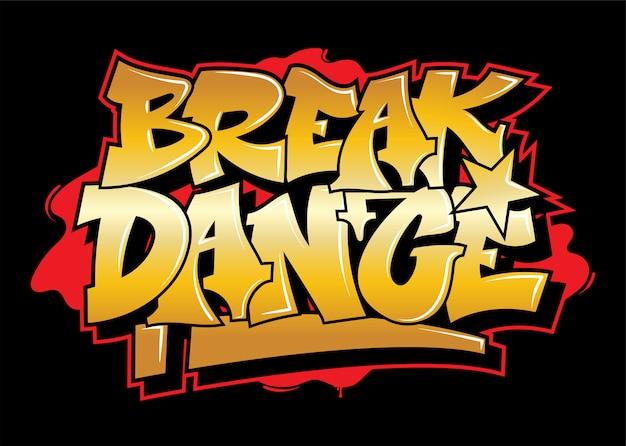 Graffiti złoty napis break dance ozdobny napis sztuka uliczna wolny dziki styl na ścianie miasto miejskie nielegalne działanie za pomocą farby w aerozolu. ilustracja typu podziemnego hip-hopu.
