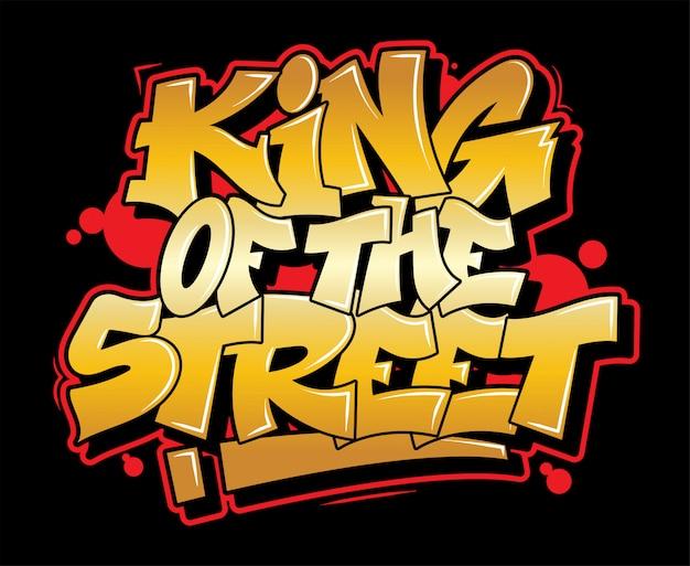 Graffiti złoty napis król ulicy.
