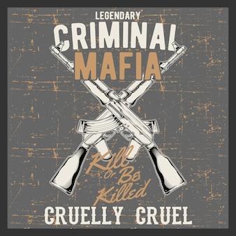 Grunge styl vintage logo mafia kryminalna z pistoletami automatycznymi, vintage sklep znak z karabinami szturmowymi, godło sklep z bronią na białym tle
