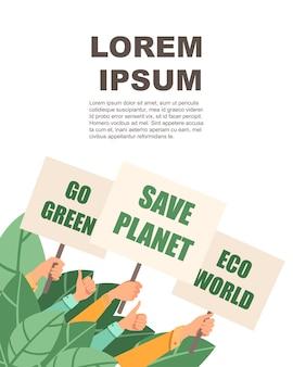 Grup ludzi ręk chwyta protesta znaka save planety eco świat iść zielony mieszkanie