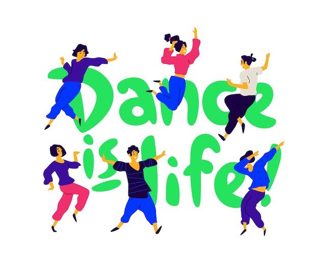 Grupa tańczących ludzi wokół napisu taniec jest życiem.