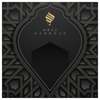 Hajj Mabrour Kartkę Z życzeniami Islamski Kwiatowy Wzór Wektor Wzór Z Piękną Arabską Kaligrafią Premium Wektorów