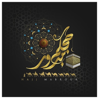 Hajj Mabrour Pozdrowienie Islamski Projekt Tła Ilustracji Z Kaaba I Kaligrafią Arabską Premium Wektorów
