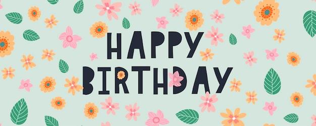Happy birthday tekst kwiaty list holiday banner card celebration